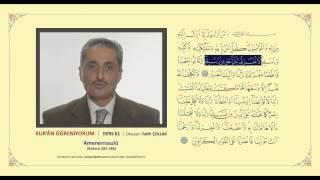 Kuran Öğreniyorum 61 - Amenerrasulü (Fatih Çollak) 2017 Video