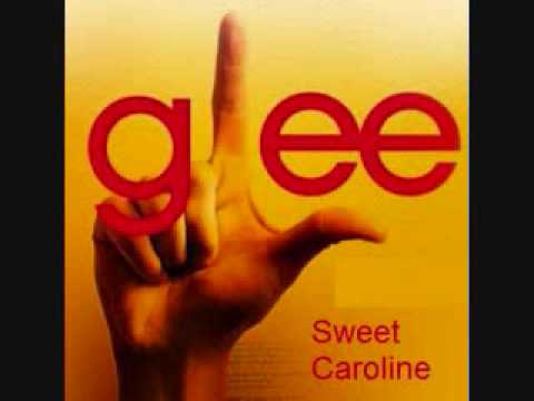 Glee - Sweet Caroline [HQ]