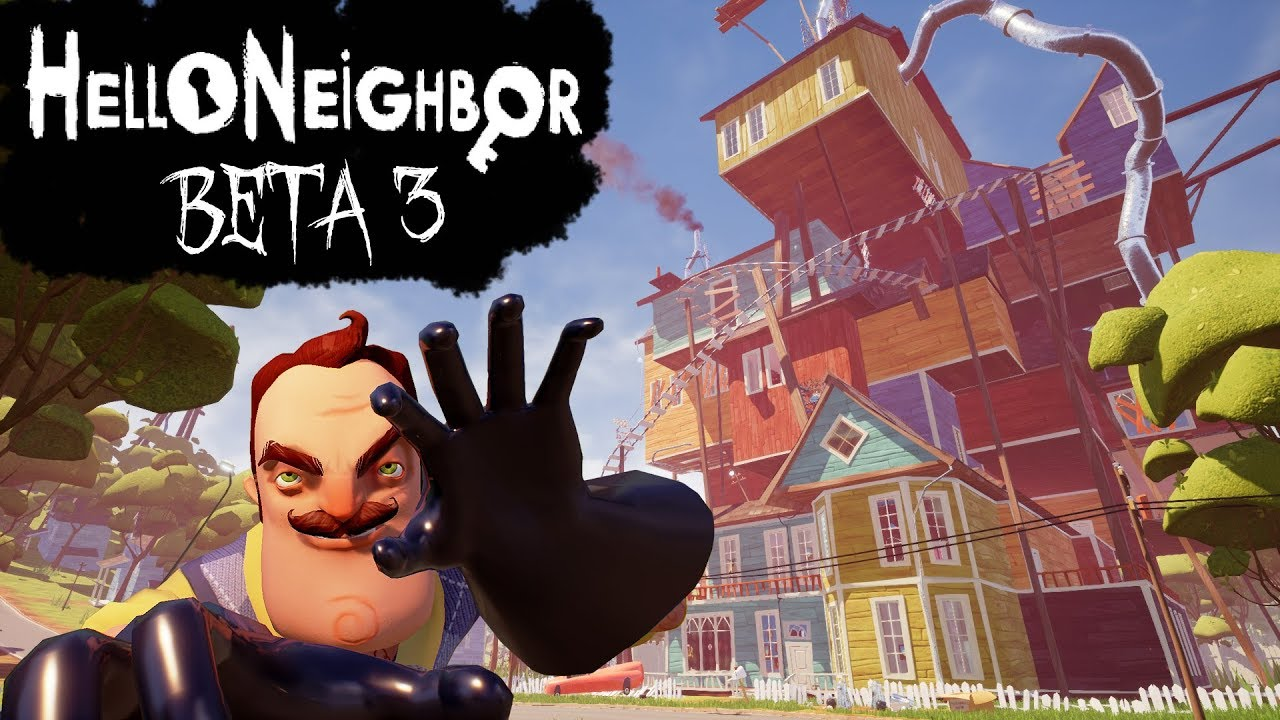 Hello Neighbor Beta 3 Walkthrough/Longplay (No Commentary