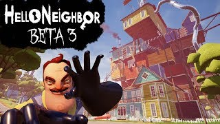 Hello Neighbor Beta 3 Walkthrough/Longplay (No Commentary)
