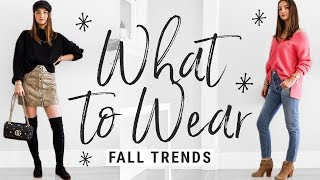 How To Style Fall Trends!!  WHAT TO WEAR THIS FALL!
