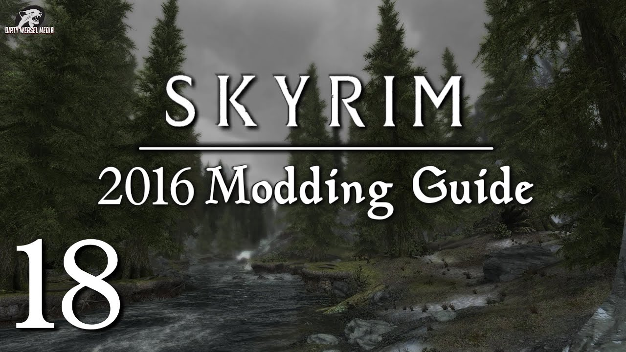 2016 Skyrim Modding Guide Ep 18 - Simply Bigger Trees vs  Skyrim Flora  Overhaul