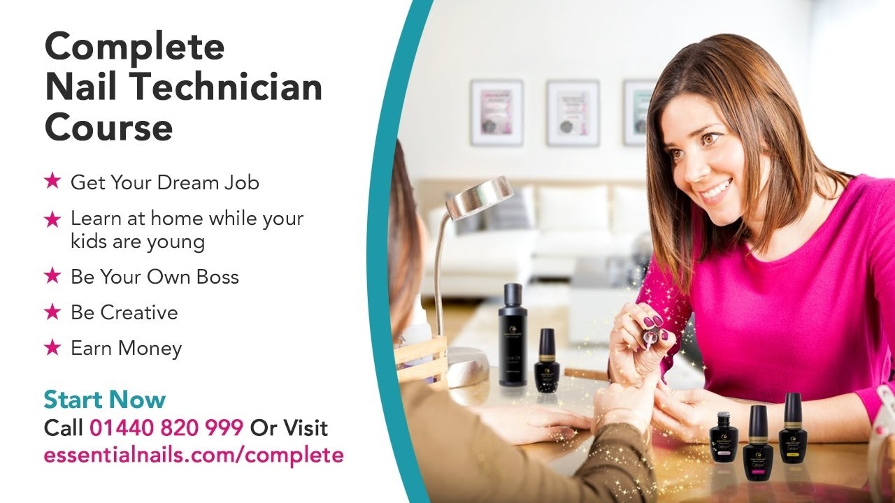Complete Nail Technician Course With Essential Nails April 2017