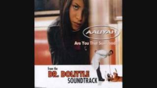 Aaliyah Feat. Timbaland - Are You That Somebody