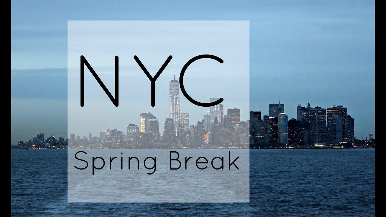 New York  Spring Break  Youtube