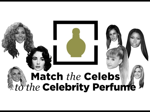 Match the Celebrity to the Celebrity Perfume