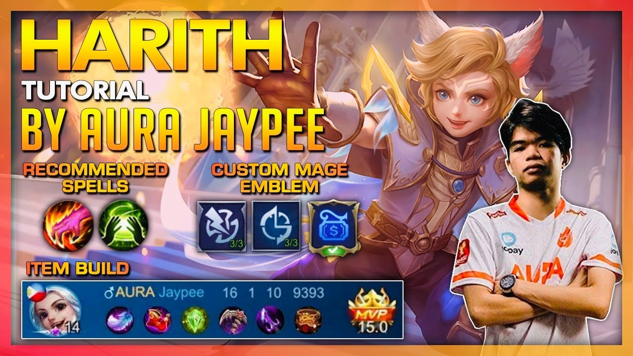 HARITH TUTORIAL BY AURA JAYPEE. MAGE IS BACK?!