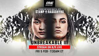 ONE Championship: Unbreakable III (Full Event)