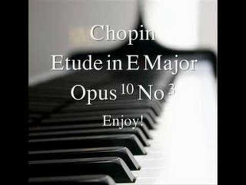 Chopin Etude in E major Op 10 No 3Very Nice Version