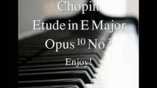 Chopin Etude in E major Op. 10. No 3--Very Nice Version