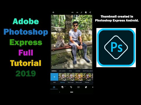 Adobe Photoshop Express Full Tutorial (2019) - Photoshop Mobile Tutorial