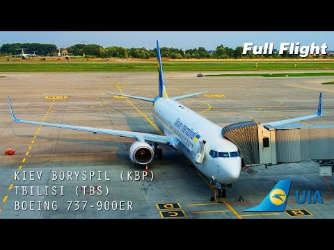 Ukraine International Airlines Boeing 737-900ER Full Flight: Kiev to Tbilisi