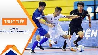 Tường thuật VĐQG Futsal 2017: Hải Phương Nam Phú Nhuận Vs Sanna Khánh Hòa | VTC1