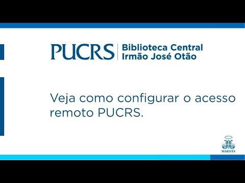 Veja como configurar o acesso remoto PUCRS.