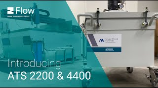 Easy Waterjet Abrasive Removal • Runs while your waterjet is cutting! ATS 2200 or ATS 4400 from Flow