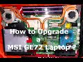 [DIY] How To Upgrade M.2/SSD/HDD/Memory in MSI GE72 Laptop? [HD]