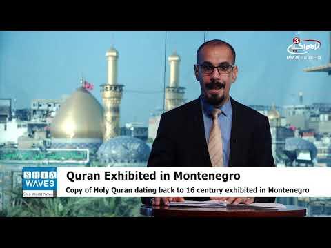 16th Century copy of Quran exhibited in Montenegro