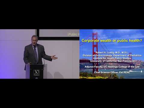 Corporate wealth or public health? by Prof. Robert Lustig | PHC Conference 2019