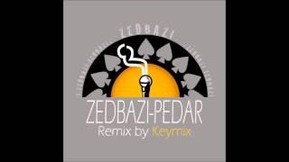 Zedbazi Pedare Man (Remix by keymix) - irantopmusic.com