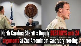 North Carolina Sheriff's Deputy DESTROYS anti-2A arguments at 2nd Amendment sanctuary meeting