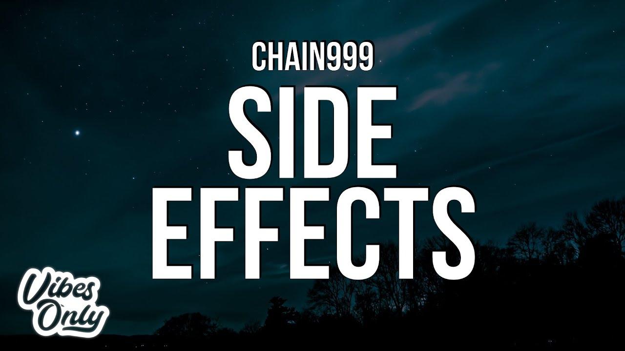 Download Chain999 - Side Effect (Lyrics)