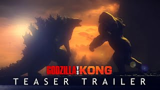 GODZILLA VS. KONG (2020) Teaser Trailer Concept - MonsterVerse Movie