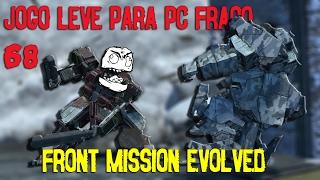 FRONT MISSION EVOLVED - JOGO LEVE PARA PC FRACO #68