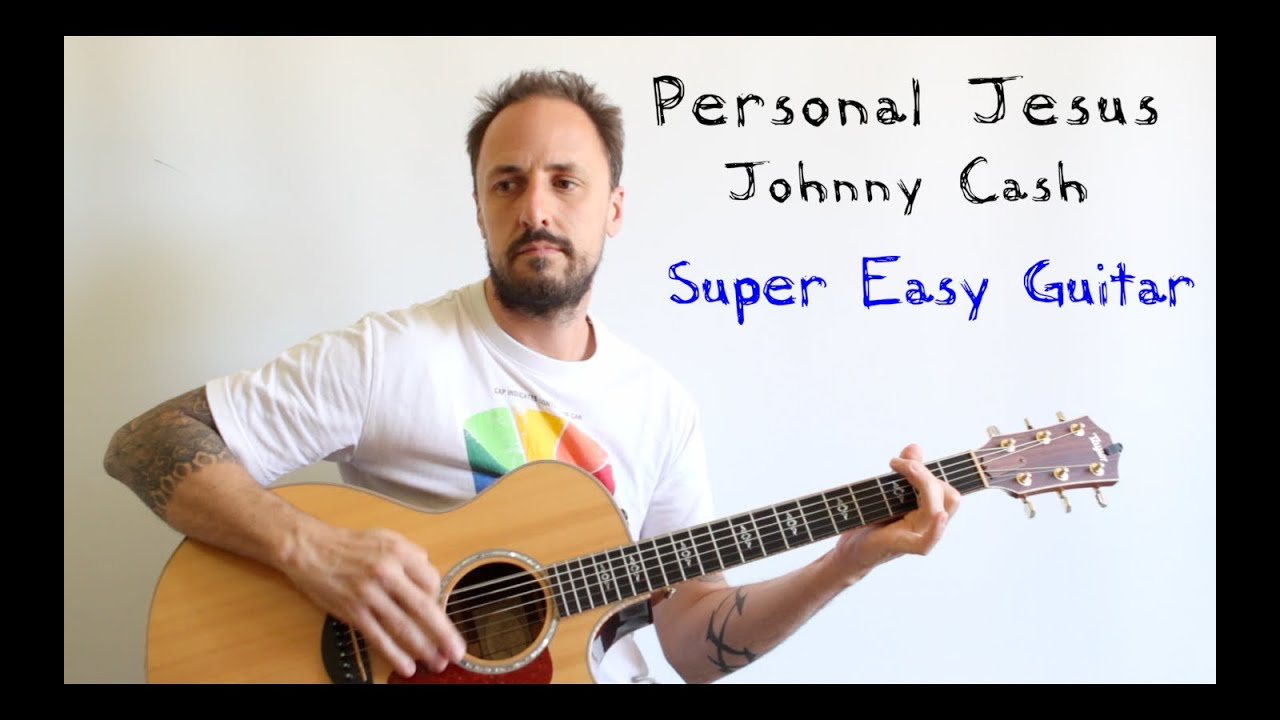 Easy Guitar Lesson Personal Jesus Johnny Cash Depeche Mode