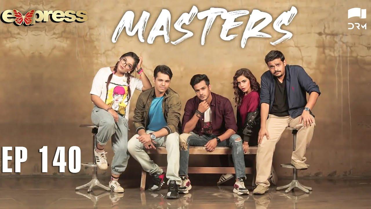 Pakistani Drama | Masters - Episode 140 | IAA1O | Express TV