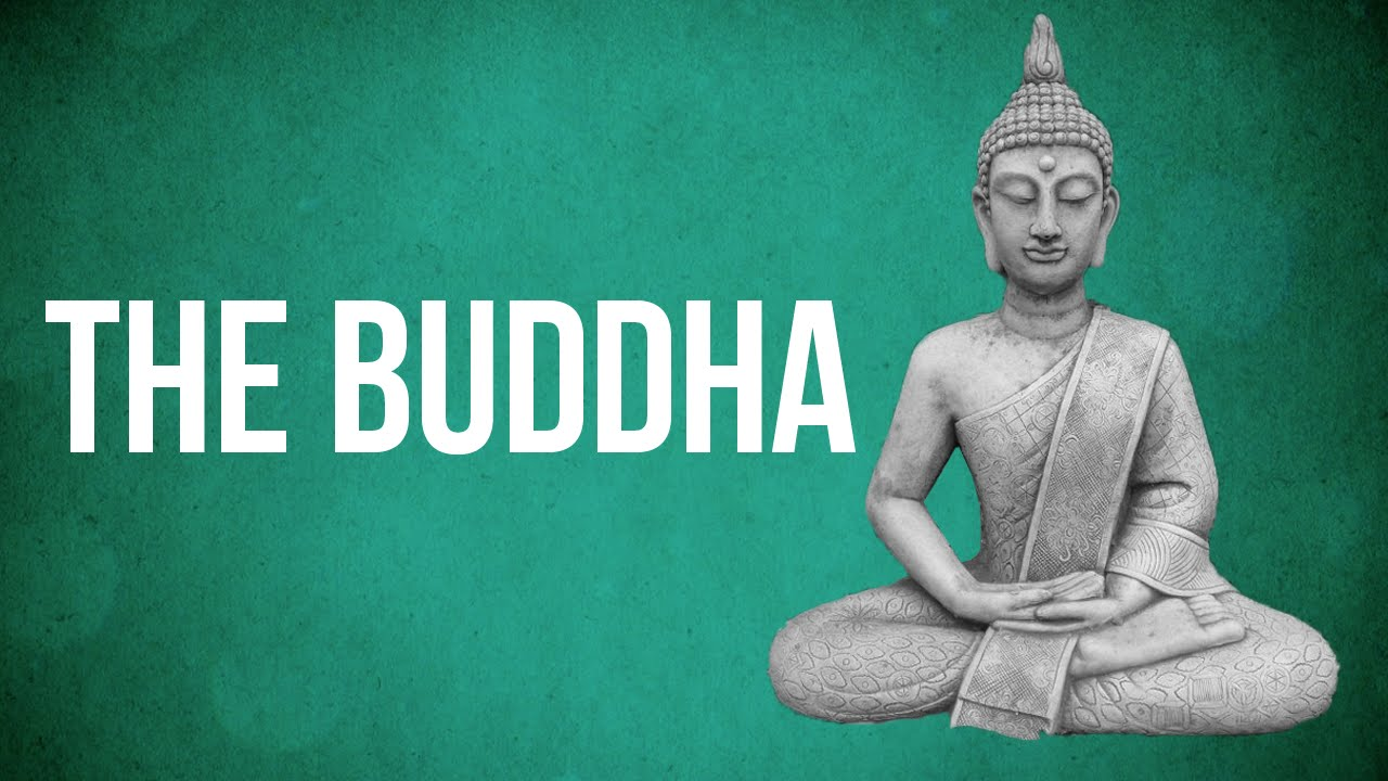 Eastern Philosophy The Buddha Youtube
