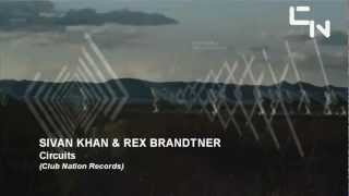 Sivan Khan & Rex Brandtner - Circuits