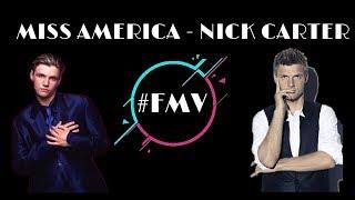 Miss America - Nick Carter