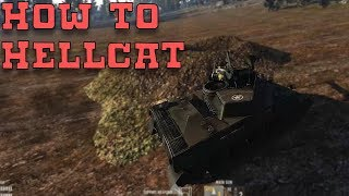 How To Hellcat ~ Heroes and Generals M18 Hellcat Play Guide