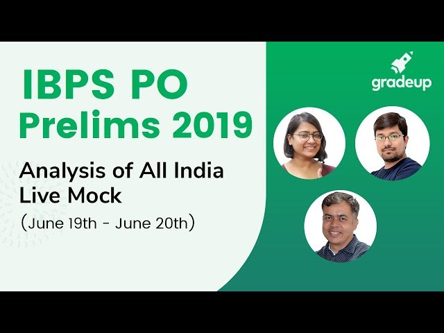 IBPS PO Prelims 2019 | All India Live Mock Analysis (June 19 - June 20)