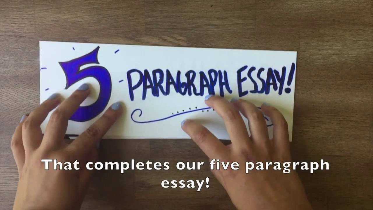How to write a five paragraph essay?