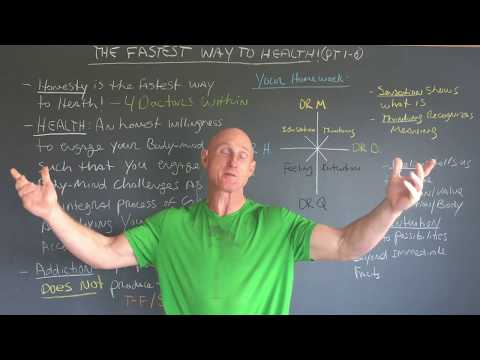 The Fastest Way to Health Part 1 of 6