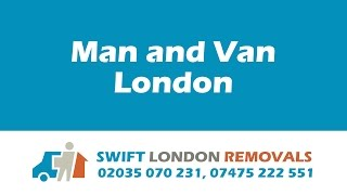 MAN AND VAN LONDON www.swift-london-removals.co.uk(HOME REMOVALS in London at Affordable Rates At Swift London Removal Company, we realize that cost is another prohibitive factor in finding the ideal ..., 2016-03-30T12:59:33.000Z)
