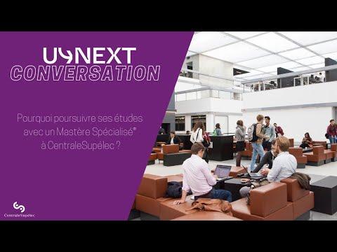 U-Next Conversation : Pourquoi poursuivre ses études avec un Mastère Spécialisé® à CentraleSupélec ?