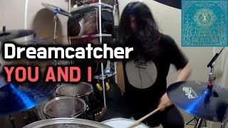 Dreamcatcher(드림캐쳐)_YOU AND I - Drum Cover (By Boogie Drum)