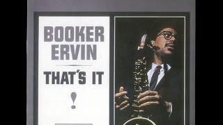 Booker Ervin - That's It! (Full Album)
