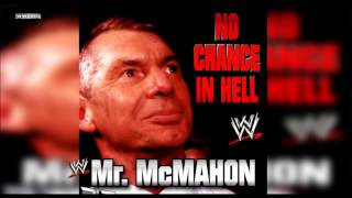 "WWE: ""No Chance In Hell"" (Mr. McMahon) Theme Song + AE (Arena Effect)"