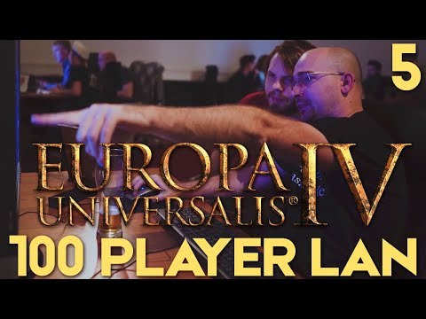 EU4: The Grandest LAN - Part 5 | Europa Universalis