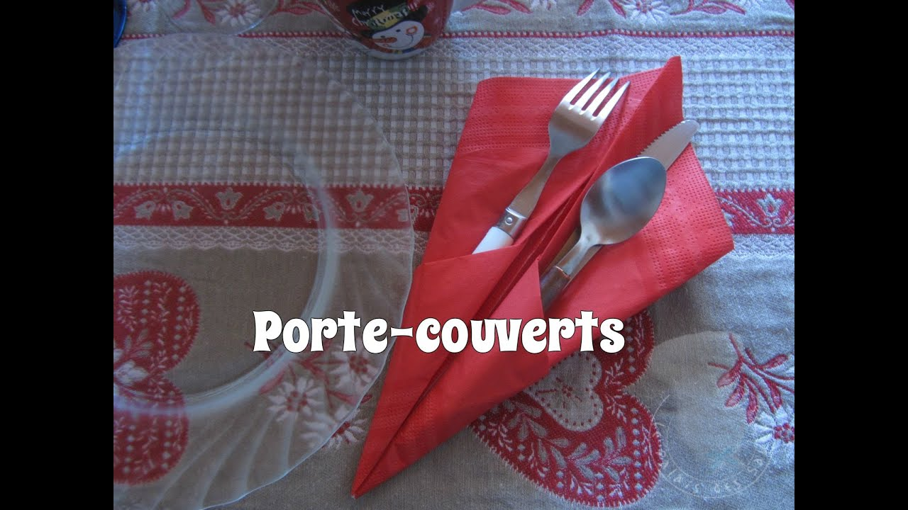 Pliage porte couverts youtube - Pliage serviette facile range couverts ...