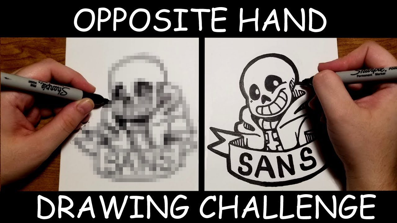 Opposite Hand Drawing Challenge Featuring Sans From Undertale Free