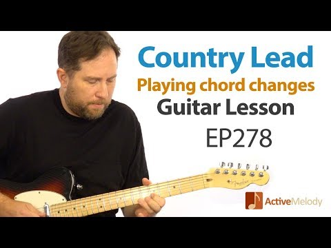Lead Country Guitar Lesson  Want to learn how to play the chord changes? EP278