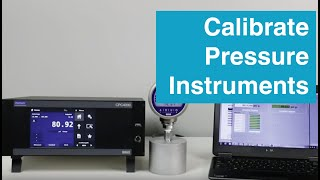 How to Calibrate Pressure Instruments