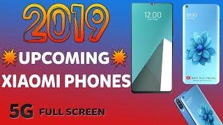 UPCOMING XIAOMI PHONES 2019 | Redmi Upcoming Smartphones