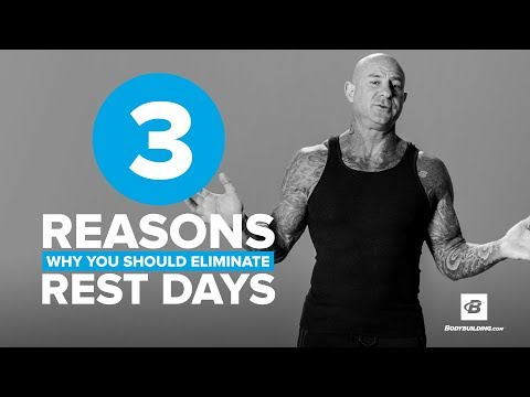3 Reasons Why You Should Eliminate Rest Days | Jim Stoppani, Ph.D.