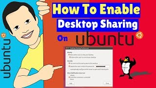 How To Enable Desktop Sharing In Ubuntu and Linux Mint