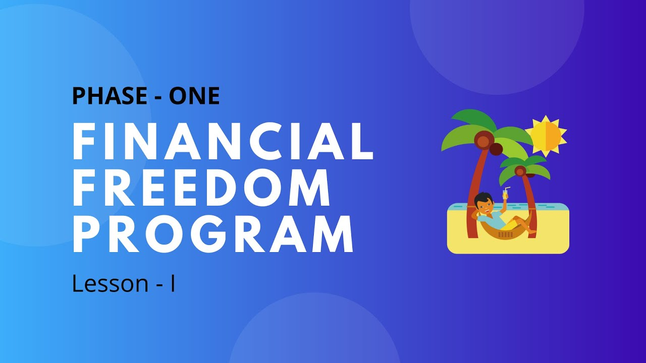 Financial Freedom Program (Day 1)